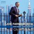 大衆派志向な人情娯楽的ハード・バップ・ピアノ・トリオの王道を揺るぎなく突き進む、気さくげで親しみやすくもしっかり渋旨な極上の豊饒世界 CD JOE FARNSWORTH ジョー・ファンズワース / CITY OF SOUNDS
