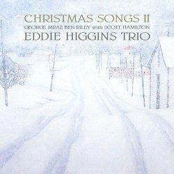 画像1: 【ヴィーナスレコード 完全限定180g重量盤LP】 EDDIE HIGGINS  TRIO  エディ・ヒギンズ・トリオ  /  CHRISTMAX SONGS  II  クリスマス・ソングス  II