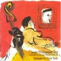 【ヴィーナスレコード 完全限定180g重量盤LP】 CLAUDE WILLIAMSON TRIO  クロード・ウイリアムソン・トリオ  /  Autumn In New York   ニューヨークの秋
