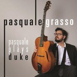 画像1: (Blu-spec CD2) CD  PASQUALE GRASSO  パスクァーレ・グラッソ  /  PASQUALE PLAYS DUKE   パスクァーレ・プレイズ・デューク