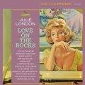 紙ジャケット CD   JULIE LONDON  ジュリー・ロンドン  /  LOVE  ON THE ROCKS  ラヴ・オン・ザ・ロックス