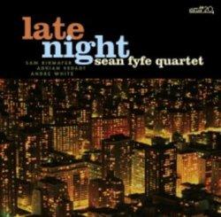 画像1: 【CELLAR LIVE】CD Sean Fyfe Quartet / Late Night