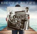 2枚組CD Weather Report  ウェザー・リポート / Live Under The Sky '83