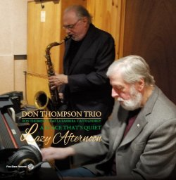 Don Thompson Trio / Lazy Afternoon - A Place That's Quiet