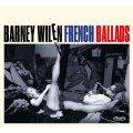 CD BARNEY  WILEN  バルネ・ウィラン  /  FRENCH  BALLADS