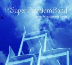 画像1: CD THE SUPER PREMIUM BAND  スーパー・プレミアム・バンド  /  SOFTLY, AS IN A MORNING SUNRISE  朝日のようにさわやかに