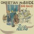CD CHRISTIAN MCBRIDE クリスチャン・マクブライド / The Good Feeling
