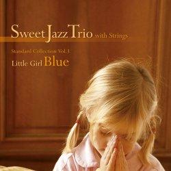 画像1: クール&メロウな高密度の北欧チェンバー・ジャズCD♪   SWEET JAZZ TRIO / LITTLE GIRL BLUE