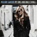 SHM-CD   MELODY GARDOT  メロディ・ガルドー  / MY ONE AND ONLY THRILL + 2