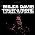 CD MILES DAVIS マイルス・デイビス  /  FOUR & MORE  フォア・アンド・モア