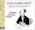 ヤン・ラングレン、ヴィヴィアン・ブクセク参加! CD ARTISTRY JAZZ GROUP アーティストリー・ジャズ・グループ / TOO DARN HOT