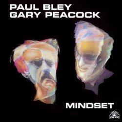 画像1: CD  PAUL BLEY,GARY PEACOCK ポール・ブレイ〜ゲイリー・ピーコック /  MINDSET  マインドセット