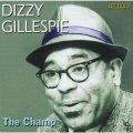 【インナー・シティ・レコード JAZZY GROOVE CLASSICS第一期!】 CD DIZZY GILLESPIE ディジー・ガレスピー /  ザ・チャンプ