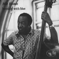 Milt Hinton / Bassicly with Blue