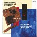 CD HAMPTON HAWES ハンプトン・ホーズ /  ライブ・アット・ザ・ジャズ・ショーケース・シカゴ・VOL.2
