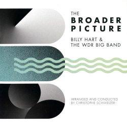 画像1: CD BILLY HART & THE WDR BIG BAND ビリー・ハート & ザ・WDR ビッグ・バンド /  ザ・ブローダー・ピクチャー