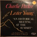 CD CHARLIE PARKER & LESTER YOUNG チャーリー・パーカー&レスター・ヤング /  AN HISTRICAL MEET ING AT THE SUMMIT   アン・ヒストリック・ミーティング・アット・ザ・サミット
