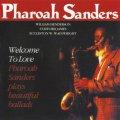 CD PHAROAH SANDERS ファラオ・サンダース /  ウェルカム・トゥ・ラヴ