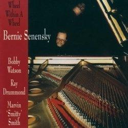 画像1: CD BERNIE SENENSKY バーニー・セネンスキー /  ホイール・ウィズィン・ア・ホイール