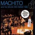CD MACHITO AND HIS SALSA BIG BAND マチート・アンド・ヒズ・サルサ・ビッグ・バンド /  1982
