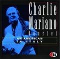CD CHARLIE MARIANO QUARTET チャーリー・マリアーノ /  アン・アメリカン・イン・イタリー