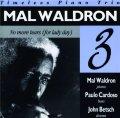 CD MAL WALDRON マル・ウォルドロン /  ノー・モア・ティアーズ (フォー・レディ・デイ)