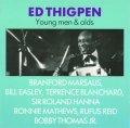 CD ED THIGPEN エド・シグペン /  ヤング・メン & オールズ