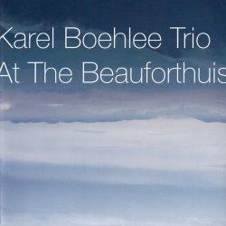 画像1: CD  KAREL BOEHLEE TRIO  カレル・ボエリー・トリオ  /  AT THE BEAUFORTHUIS アット・ザ・ボーフォートハウス