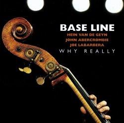 画像1: CD   BASS LINE  ベースライン  /  WHY REALLY  ホワイ・リアリー