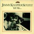 CD JIMMY KNEPPER SEXTET ジミー・ネッパー /  テル・ミー