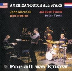 画像1: CD ホッド・オブライエン&アメリカン・ダッチ・ジャズ・オール・スターズ / フォー・オール・ウィ・ノウ