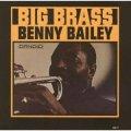 CD BENNY BAILEY   ベニー・ベイリー  /  BIG BRASS ビッグ・ブラス