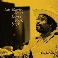 【STEEPLE CHASE創設45周年記念】  CD Nat Adderley Septet ナット・アダレイ・セプテット / Don't Look Back