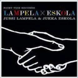 画像1: CD    JUSSI LAMPERA, & JUKKA ESKOLA / LAMPERA × ESKOLA