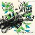CD   SERGE CHALOFF  サージ・チャロフ  /  THE FABLE OF MABEL  ザ・フェイブル・オブ・メイブル