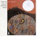 "CD SATOKO FUJII TRIO 藤井 郷子トリオ /  TOWARD  ""TO WEST""  トゥワード、""トゥ・ウェスト"""