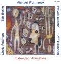CD Michel Formanec マイケル・フォーマネク /  エクステンデッド・アニメーション