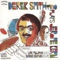 CD デレク・スミス・トリオ  / ノー・ホールズ・バード
