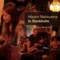 CD   西山 瞳 / IN STOCKHOLM