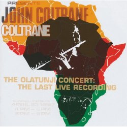 画像1: スペシャル・プライス限定盤CD JOHN COLTRANE ジョン・コルトレーン /   THE  OLATUNJI CONCERT: THE LAST  LIVE  RECORDING   オラトゥンジ・コンサート