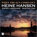 折り目正しく哀愁を歌う、翳り深き渋旨バップ・ピアノの会心打CD!!   HEINE HANSEN ハイネ・ハンセン / WHEN THE SUN COMES OUT