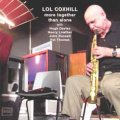 CD LOL COXHILL  ロル・コックスヒル  / More Together Than Alone