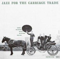 画像1: UHQ-CD   GEORGE WALLINGTON QUINTET ジョージ・ウォーリントン・クインテット /    JAZZ FOR THE CARRIAGE TRADE ジャズ・フォー・ザ・キャリッジ・トレード