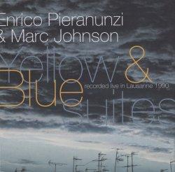 画像1: CD ENRICO PIERANUNZI  & MARC JOHNSON エンリコ・ピアラヌンツィ & マーク・ジョンソン/  YELLOW  & BLUE SUITES イエロー&ブルー・スィート