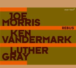 画像1: 真っ向勝負の硬派スピリチュアル・フリー・インプロ大熱演CD!!  JOE MORRIS  ジョー・モリス  / REBUS