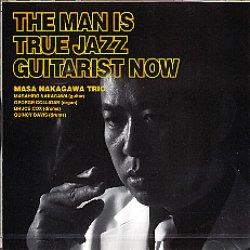 画像1: CD   中川 正浩  MASAHIRO NAKAGAWA  / THE MAN IS TRUE JAZZ GUITARIST NOW