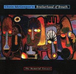 画像1: 雄渾にしておおらかなクリス・マクレガー追悼ライヴ CHRIS McGREGOR'S BROTHERHOOD OF BREATH / THE MEMORIAL CONCERT