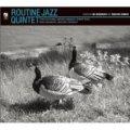 CD! ROUTINE JAZZ QUINTET/ROUTINE JAZZ QUINTET