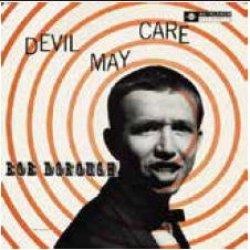 画像1: CD   BOB DOROUGH  ボブ・ドロー /   DEVIL MAY CARE  デヴィル・メイ・ケア