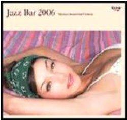 画像1: CD   V.A.  オムニバス / 寺島靖国 プレゼンツ JAZZ BAR 2006